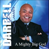Darrell Luster: A  Mighty Big God
