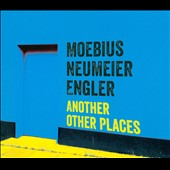 Jürgen Engler/Dieter Moebius/Mani Neumeier: Another Other Places [Digipak] *