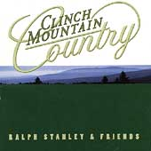 Ralph Stanley: Clinch Mountain Country