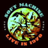 Soft Machine: Live 1970