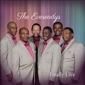 The Evereadys: Finally Live