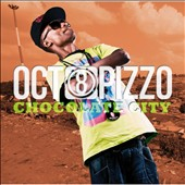 Octopizzo: Chocolate City