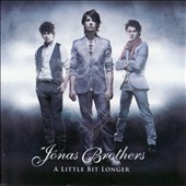Jonas Brothers: A Little Bit Longer [UK Bonus Tracks]