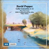David Popper (1843-1913): Cello Concertos 1-3 / Wen-Sinn Yang, cello. Niklas Willen
