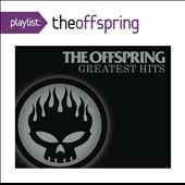 The Offspring: Playlist: The Offspring's Greatest Hits