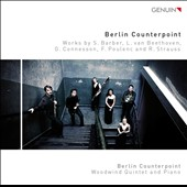 Works for woodwind quintet & piano by Barber, Beethoven, Poulenc, R. Strauss & Connesson / Berlin Counterpoint