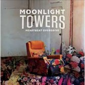 Moonlight Towers: Heartbeat Overdrive