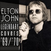 Elton John: The Legendary Covers Album 1969-1970 [Digipak]