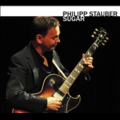 Philipp Stauber: Sugar [Digipak]