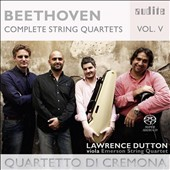Beethoven: Complete String Quartets, Vol. 5 - String Quintet, Op. 29; Quartet No. 15 Op. 132 / Quartetto di Cremona, Lawrence Dutton, viola