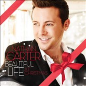 Nathan Carter (Ireland): Beautiful Life [Beautiful Life at Christmas]