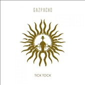 Gazpacho (Norway): Tick Tock [2/12] *
