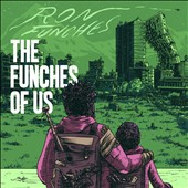 Ron Funches: The Funches of Us