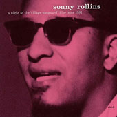 Sonny Rollins: Night at the Village Vanguard [Limited Edition]