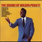Wilson Pickett: The Sound of Wilson Pickett