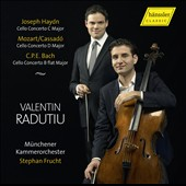Joseph Haydn: Cello Concerto C major; Mozart: Cello Concerto; C.P.E. Bach: Cello Concerto / Valentin Radutiu, cello. Stephan Frucht, Münchener Kammerorchester