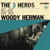 Woody Herman & His Orchestra: The  3 Herds