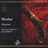 Massenet: Werther / Cillario, Tagliavini, Gencer, et al
