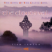 Liam Lawton: The Clouds' Veil: The Song of the Celtic Soul