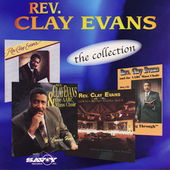 Rev. Clay Evans (Gospel): The Collection