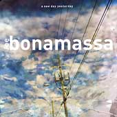Joe Bonamassa: A New Day Yesterday