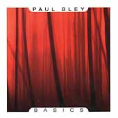 Paul Bley: Basics