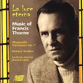 La Luce Eterna - Music of Francis Thorne