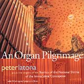 An Organ Pilgrimage / Peter Latona, et al