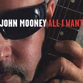 John Mooney (Slide Guitar): All I Want *