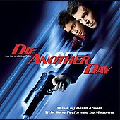 David Arnold: Die Another Day [Music from the Motion Picture]