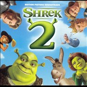 Original Soundtrack: Shrek 2