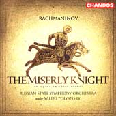 Rachmaninov: The Miserly Knight / Polyansky, et al