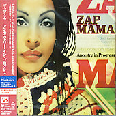 Zap Mama: Ancestry in Progress [Bonus Track]
