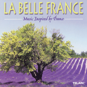 La Belle France - Music Inspired by France