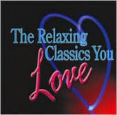 The Relaxing Classics You Love