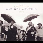 Various Artists: Our New Orleans: A Benefit Album for the Gulf Coast