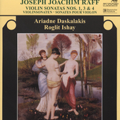 Raff: Violin Sonatas no  1, 3, & 4 / Daskalakis, Ishay