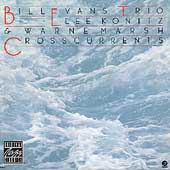 Bill Evans (Piano)/Bill Evans Trio (Piano): Cross-Currents