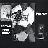 Peanut: Grown Folk Music *