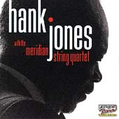 Hank Jones (Piano): Hank Jones with the Meridian String Quartet
