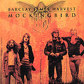 Barclay James Harvest: Mockingbird