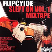 Flipcyide: Slept on, Vol. 1: Mixtape [PA] *