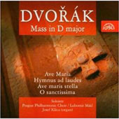 Dvorák: Mass in D major, etc / Lubomír Mátl, Josef Ksica