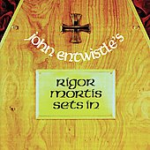 John Entwistle: Rigor Mortis Sets In [Bonus Tracks]