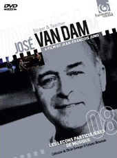 Jose Van Dam: Singer & Teacher / Film by Jean-Francois Jung [DVD]