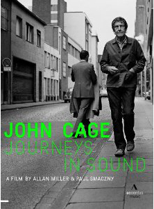 Journeys in Sound - A documentary tribute to avant-garde composer John Cage by Allan Miller and Paul Smaczny featuring rare archival footage [DVD]