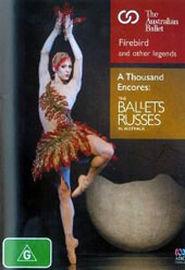 Firebird and Other Legends; A Thousand Encores: The Ballets Russes of Australia / Australian Ballet [DVD]