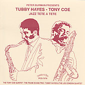 Tubby Hayes: Jazz Tete a Tete