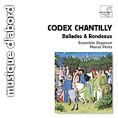 Codex Chantilly- airs de cour / P&eacute;r&egrave;s, Ensemble Organum