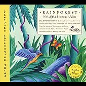 Jeffrey D. Thompson: Rain Forest (Alpha Relaxation Solution)
